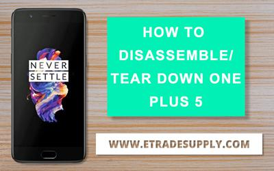 How to Replace OnePlus 5 LCD Screen, Battery and Charging Port?