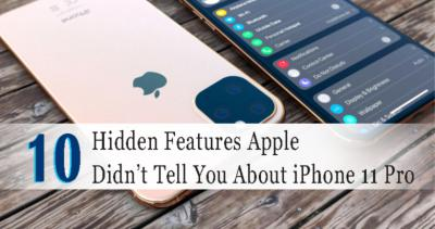 10 Hidden Features Apple Didn't Tell You About iPhone 11 Pro
