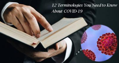 12 Terms You Need to Know About the COVID-19