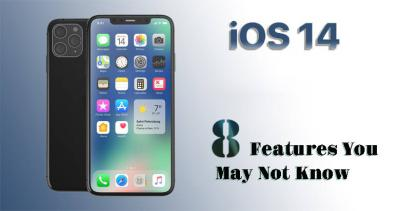Top 8 Features You May not Know About iOS 14