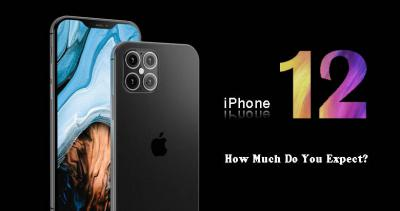 Exclusive iPhone 12 Features Leaks! How Much Do You Expect?