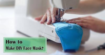 3 Ways to Make DIY Face Masks at Home