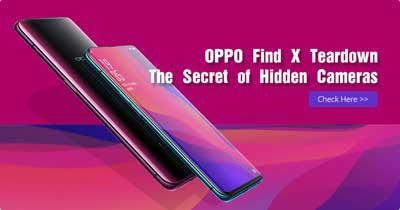 OPPO Find X Teardown – The Secret of Hidden Cameras