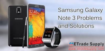 How to Solve the Common Samsung Galaxy Note 3 Problems