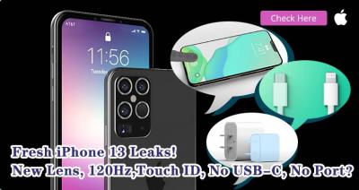 Fresh iPhone 13 Leaks! New Lens, 120Hz,Touch ID, No USB-C, No Port?