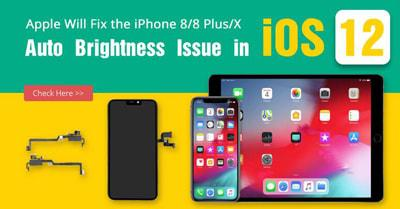 Apple Will Fix the iPhone 8/8 Plus/X Auto Brightness Issue in iOS 12