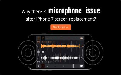 Why there is microphone issue after iPhone 7 screen replacement?