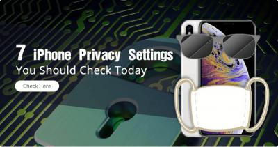 7 iPhone Privacy Settings You Should Check Today