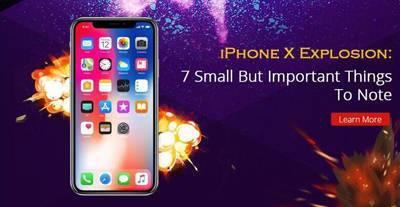 iPhone X Explosion: 7 Small But Important Things To Note