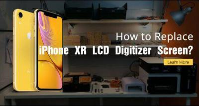 How to Replace iPhone XR LCD Digitizer Screen?