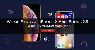 Which Parts of iPhone X and iPhone XS Are Exchangeable?
