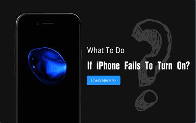 What to do if iPhone fails to turn on?