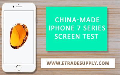 Analysis On China Made iPhone 7 Series LCD Screen