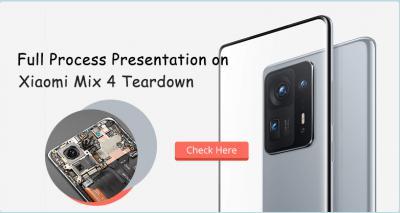 Full Process Presentation on Xiaomi Mix 4 Teardown