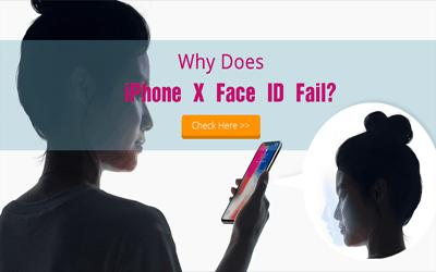 Why Does iPhone X Face ID Fail?