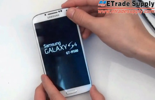 turn on the galaxy s4 to make sure it works as normal.