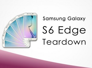 How to Tear Down Samsung Galaxy S6 Edge In 5 Steps Within 10 Minutes