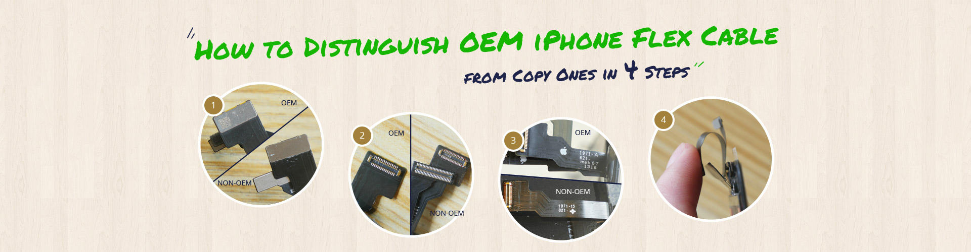 How to Distinguish OEM iPhone Flex Cable from Copy Ones in 4 Steps