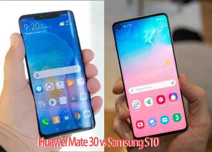 Huawei Mate30 vs Samsung S10