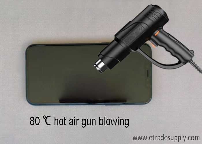 80℃ hot air gun blowing on the edge