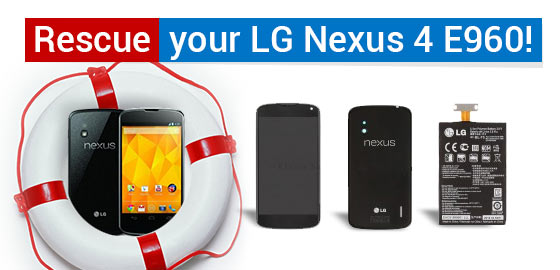 Rescue  your LG Nexus 4 E960!
