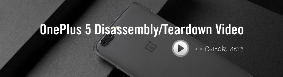 OnePlus 5 Disassembly/Teardown Video