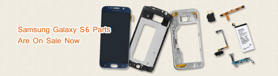 samsung galaxy s6 parts are on sale now